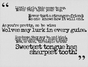 little red riding hood quote that pertains more to reality than you ...