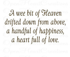 Baby Wall Decal Quote - A wee bit of Heaven drifted down from above ...