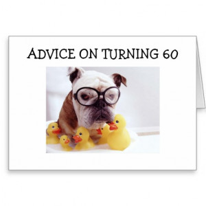 60 jokes turning 60 funny sayings funny 60th birthday card