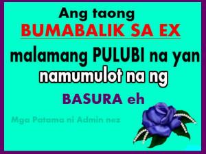 ex love quotes bumabalik sa ex means namumulot ng basura ex love ...