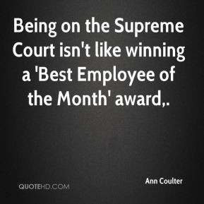 Being on the Supreme Court isn't like winning a 'Best Employee of the ...