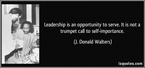 ... . It is not a trumpet call to self-importance. - J. Donald Walters