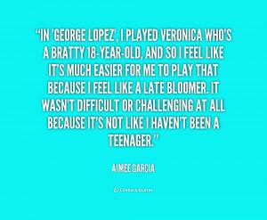 Quoteslifehackorg/media/quotes/quote Aimee Garcia In George Lopez I