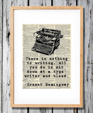 Ernest Hemingway Quote on Writing- Art Print on Vintage Antique ...