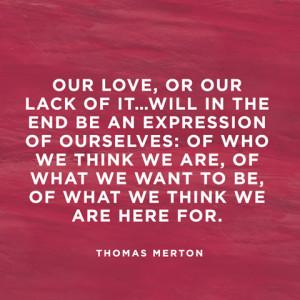 Thomas Merton Love Quotes