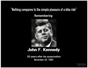 Kennedy Quotes Famous bike quote - john