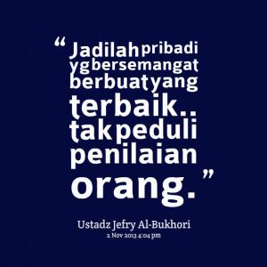 Quotes Picture: jadilah pribadi yg bersemangat berbuat yang terbaik ...