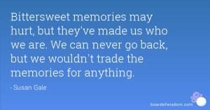 Bittersweet Memories Quotes