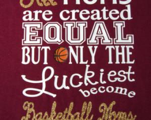 Basketball Moms shirt. Perfect for Basketball Moms or Grandmothers ...