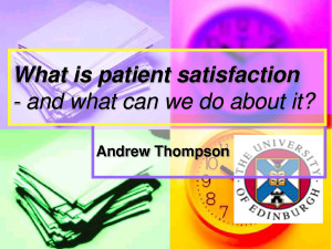 What is patient satisfaction and what can we do about it