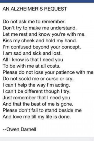 Alzheimer's poem, for my Pawpaw Ruble. Reading this made me cry ...