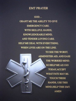 Emt Prayer God Please Grant...