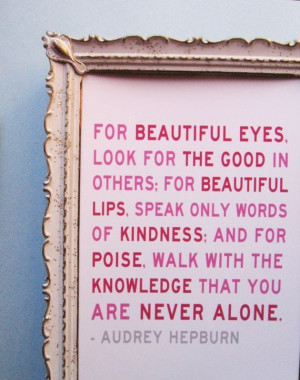 Audrey Hepburn Quote Set - I Believe in Pink and You Are Never Alone ...