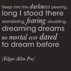 ... Poe Quotes, Edgar Allan Poe, Dark Goth Quotes, Dreams, Books Quotes