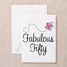 50 and Fabulous Birthday Sayings
