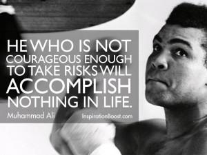 Muhammad Ali Life Courage Quotes