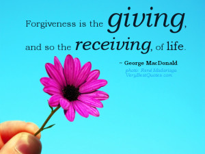 Quotes About Forgiveness and Life