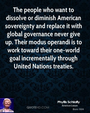 The people who want to dissolve or diminish American sovereignty and ...