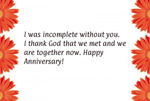 ... thank God that we met and we are together now. Happy Anniversary