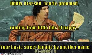 political-pictures-muammar-al-gaddafi-street-lunatic.jpg