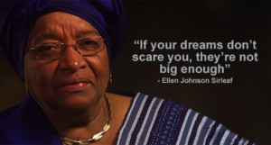 Marketing Quote; Ellen Johnson Sirleaf