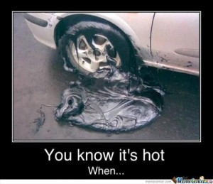 you know its hot outside when, funny pictures (27)