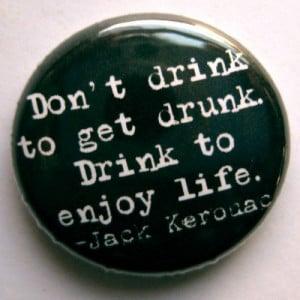 Dont-drink-to-get-drunk.jpg