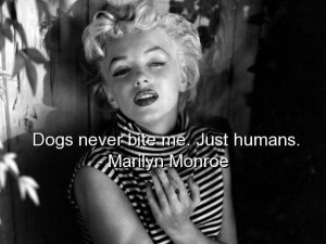 Marilyn monroe, quotes, sayings, about yourself, humans, life