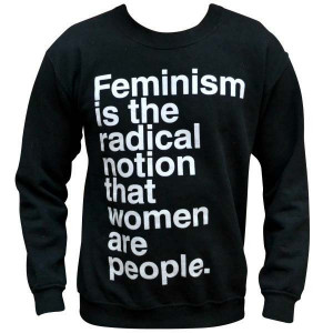 is feminism radical notion that women are the people