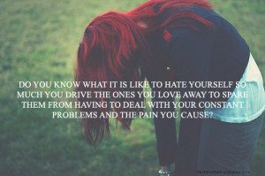be yourself quotes or sayings photo: hate yourself tumblr ...