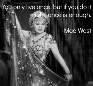 Mae West Quotes On Aging