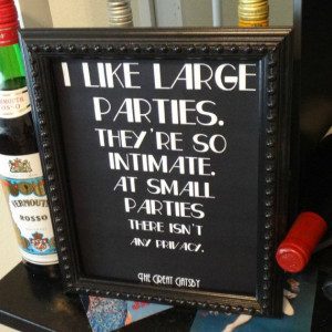 Like Large Parties Great Gatsby Fitzgerald Quote Sign - Roaring 20s ...