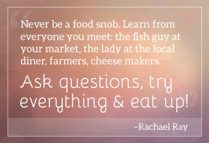 25 of Our Favorite Food Quotes - Food News -