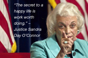 Sandra Day O'Connor Quote