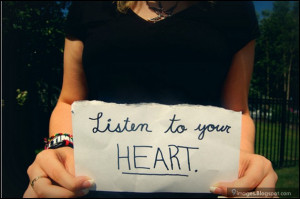 listen to your heart quotes quotesgram