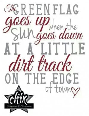 Dirt Track Racing Quotes Dirt Track Racing