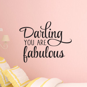Darling You Are Fabulous Wall Quotes™ Decal