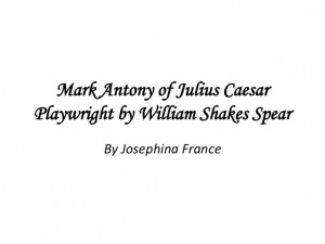 ... comparing brutuss julius-caesar mark antony julius caesar quotes