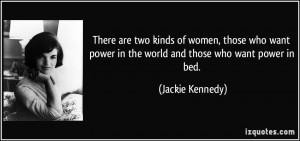 ... women, those who want power in the world, and those who want power in