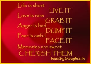 words of wisdom-thought for the day-life-love-anger-fear-memories ...
