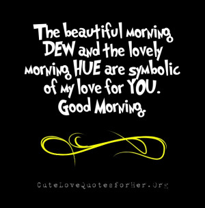 Sweet Romantic Good Morning Quotes for Her & Him