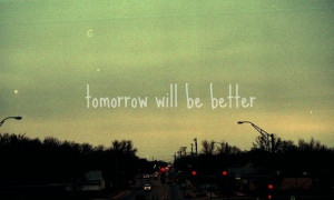 ... better, city, faith, hope, hurt, love, photography, quote, quotes, s