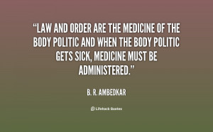 quote-B.-R.-Ambedkar-law-and-order-are-the-medicine-of-59681.png