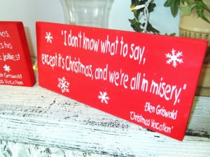 Griswold Christmas Vacation movie quote sign package, funny christmas ...