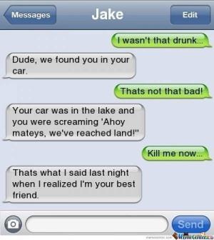 Wasn't Drunk .....