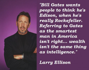for quotes by Larry Ellison. You can to use those 7 images of quotes ...