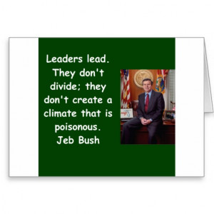 Jeb Bush quote Greeting Card
