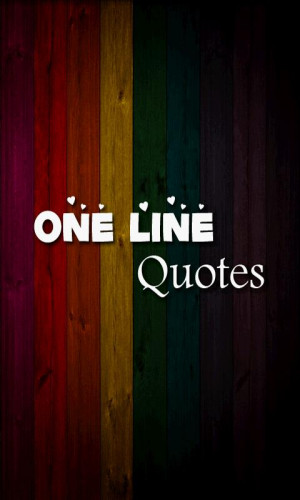 One Line Inspirational Quotes About Love ~ One Line Quotes - Android ...