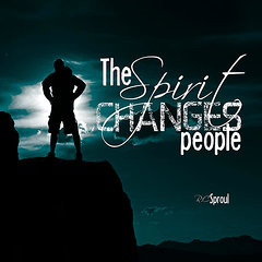 Christian Quotes - The Spirit Changes People