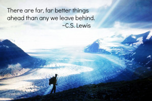 Photo Quote: Leaving Behind, Moving Ahead